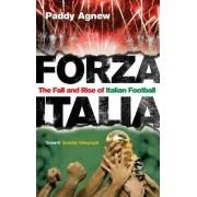 Forza Italia by Paddy Agnew