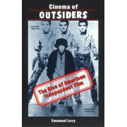 Cinema of Outsiders by Emanuel Levy