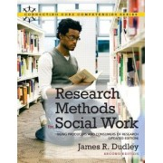 Research Methods for Social Work by James R. Dudley