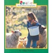 Living on Farms by Allan Fowler