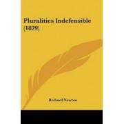 Pluralities Indefensible (1829) by Richard Newton