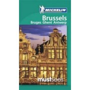 Brussels, Ghent, Antwerp & Bruges Must Sees Guide by Michelin