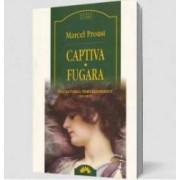 Captiva. Fugara - Vol V - In Cautarea Timpului Pierdut - Marcel Proust - Carte Legata