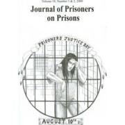 Journal of Prisoners on Prisons: v. 18, No. 1-2 by Mike Larsen