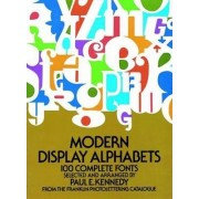 Modern Display Alphabets by Paul E. Kennedy