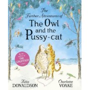 The Further Adventures of the Owl and the Pussycat by Julia Donaldson