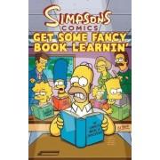 Simpsons Comics Get Some Fancy Book Learnin' by Matt Groening