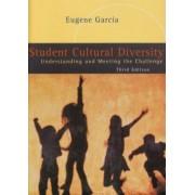 Student Cultural Diversity by Eugene E. Garcia