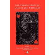 The Human Person in Science and Theology by Niels Gregersen