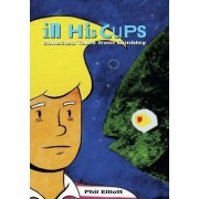 In His Cups - Collected Tales from Gimbley by Phil Elliott