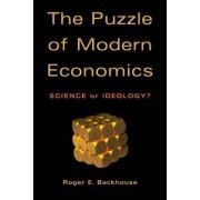 The Puzzle of Modern Economics by Professor Roger E. Backhouse