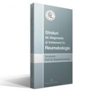 GHIDURI DE DIAGNOSTIC SI TRATAMENT IN REUMATOLOGIE