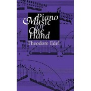 Piano Music for One Hand by Theodore Edel