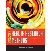 Introduction to Health Research Methods by Kathryn H. Jacobsen