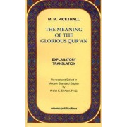 The Meaning of the Glorious Quran by M.M. Pickthall