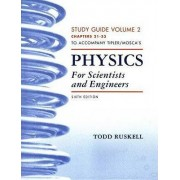 Physics for Scientists and Engineers: Study Guide v. 2, (21-33) by Paul A. Tipler