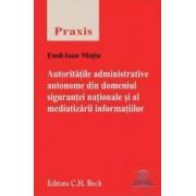 Autoritatile administrative autonome din domeniul sigurantei nationale si al mediatizarii informatii