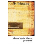 The Vedanta-Sara by Sadananda Yogindra
