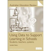 Using Data to Suport Learning in Schools by Gabrielle Matters