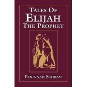 Tales of Elijah the Prophet by Peninnah Schram