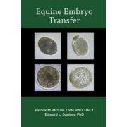 Equine Embryo Transfer by Patrick M. McCue