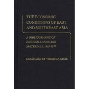 The Economic Conditions of East and Southeast Asia by Virginia Chen