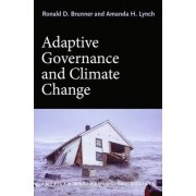 Adaptive Governance and Climate Change by Ronald D. Brunner