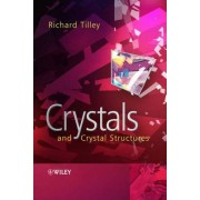 Crystals and Crystal Structures by Richard J. D. Tilley