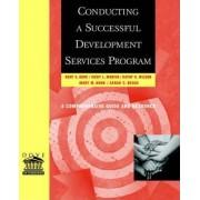 Conducting a Successful Development Services Program by Kent E. Dove