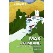 Max in Filmland: A Comic Tale of '70s Euro Hollywood