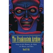 The Frankenstein Archive by Donald F. Glut