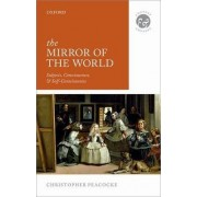 The Mirror of the World by Christopher Peacocke