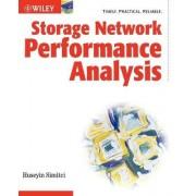 Storage Network Performance Analysis by Huseyin Simitci