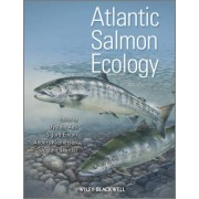 Atlantic Salmon Ecology by Oystein Aas