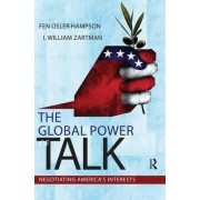 The Global Power of Talk by Fen Osler Hampson
