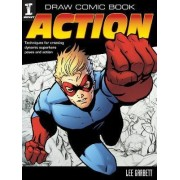 Draw Comic Book Action by Lee Garbett