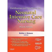 Certification and Core Review for Neonatal Intensive Care Nursing by American Association of Critical-Care Nurses (AACN)
