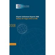 Dispute Settlement Reports 2008: Volume 15, Pages 5755-6186 2008: v. 15 by World Trade Organization