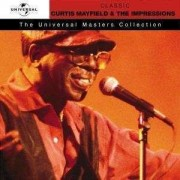 Curtis Mayfield & Impressions - Universal Masters (0008811320324) (1 CD)
