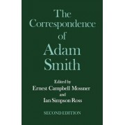 The Glasgow Edition of the Works and Correspondence of Adam Smith: VI: Correspondence by Adam Smith