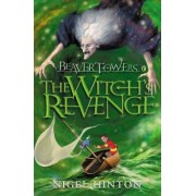 Beaver Towers: Witches Revenge by Nigel Hinton