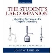 Laboratory Techniques for Organic Chemistry: Student Lab Companion by John W. Lehman