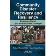 Community Disaster Recovery and Resiliency by Demond S. Miller