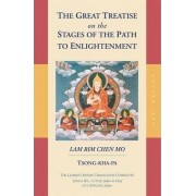 The Great Treatise on the Stages of the Path to Enlightenment: Volume 1 by Je Tsong-Kha-Pa