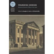 Founding Choices by Douglas A. Irwin