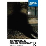 Contemporary Critical Criminology by Walter S. Dekeseredy