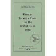 German Invasion Plans for the British Isles, 1940 by Bodleian Library the