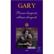 Prima dragoste ultima dragoste - Gary