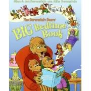The Berenstain Bears' Big Bedtime Book by Jan Berenstain