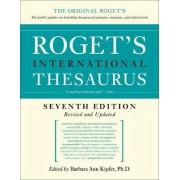 Roget's International Thesaurus 7th Edition by Barbara Ann Kipfer